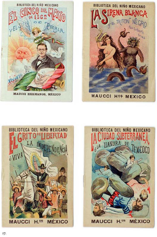 17. In 1900, the Maucci Hermanos of Barcelona, Spain hired JG Posada to render images for a set of children's books on the history of Mexico. Mechanically produced, the cover illustrations were chromolithographs and the interior pages were typically engravings.