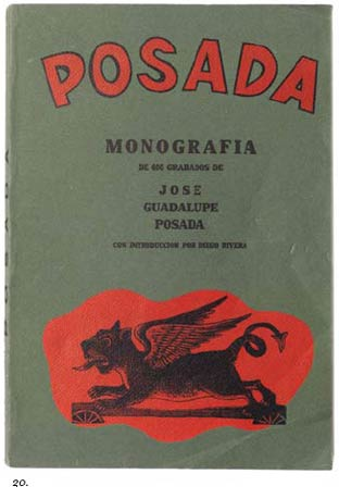 20. The Posada Monografia book shown here is an older reprint signed to honor Arsacio Vanegas Arroyo of the first major work illustrating Posada's work in 1930.